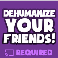 Dehumanize Your Friends Icon