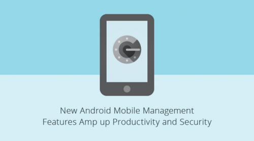 New Android Device Management